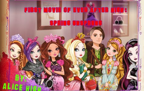 """Ever After High: Spring Unsprung"""
